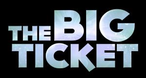The Big Ticket 2016