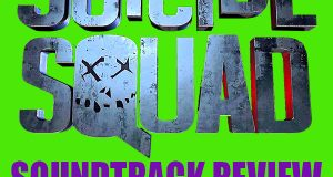 Suicide Squad Soundtrack Review