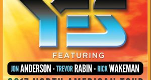 2017 Rock And Roll Hall Of Fame Inductees YES Featuring JON ANDERSON, TREVOR RABIN And RICK WAKEMAN Announce North American Tour!