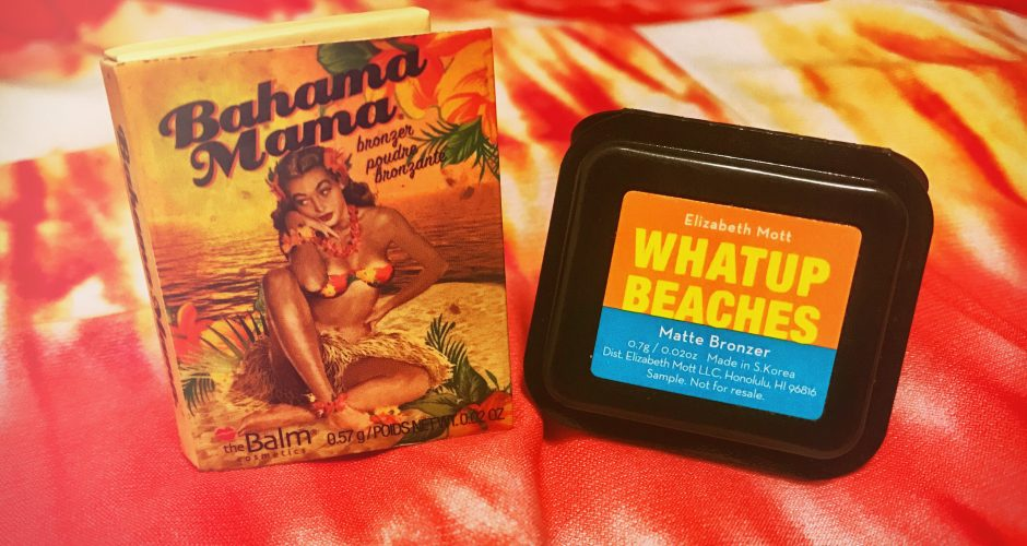 Kae's Beauty Korner | New Product Comparison: Bronzers – 'BAHAMA MAMA' & 'WHATUP BEACHES'