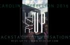 Ryze-Up Magazine Presents: Ryze-Up TV | Backstage Conversations | Carolina Rebellion 2016 Teaser Video