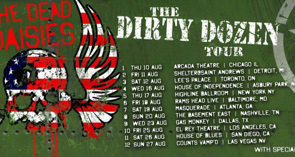 THE DEAD DAISIES Announce The Dirty Dozen Tour 2017 featuring A Dozen Dates Announced For Live & Louder North American Tour