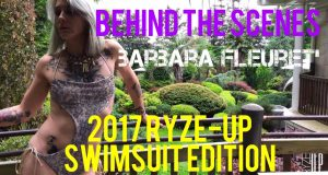 Behind The Scenes with Model Barbara Fleuret  | 2017 Ryze-Up Swimsuit Edition Photo Shoot – Watch!