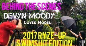 Behind The Scenes of COVER MODEL Devyn Moody's 2017 Ryze-Up Swimsuit Edition Photo Shoot