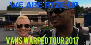 'We Are Ryze-Up' Vans Warped Tour 2017 – Charlotte, NC   Backstage Access Vlog