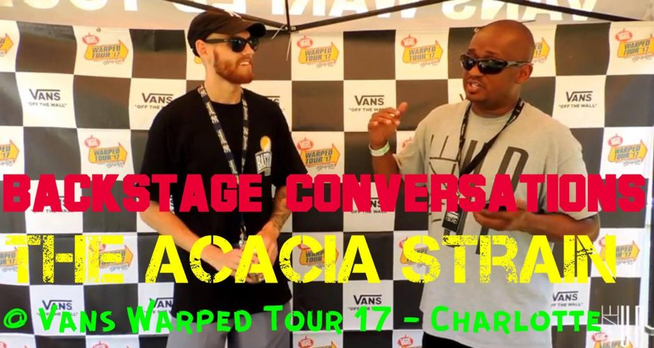 Ryze-Up TV – 'Backstage Conversations' | A Backstage Interview with Tom Smith of THE ACACIA STRAIN at Vans Warped Tour 2017 in Charlotte, NC