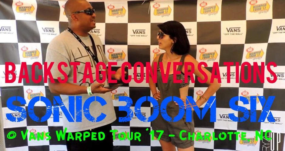 Ryze-Up TV – 'Backstage Conversations' | An Interview with Laila Khan of SONIC BOOM SIX at Vans Warped Tour 2017 in Charlotte, NC