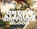 """GREGG ALLMAN """"My Only True Friend"""" – The Breathtaking First Track From His Final Record SOUTHERN BLOOD."""