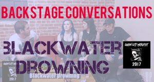 BACKSTAGE CONVERSATIONS | BLACKWATER DROWNING Interview – Queen City Metalfest 2017 at The Underground at The Fillmore, Charlotte