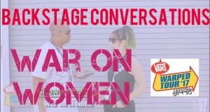 BACKSTAGE CONVERSATIONS | Shawna Potter of WAR ON WOMEN at Vans Warped Tour 2017, Charlotte, NC – Watch!