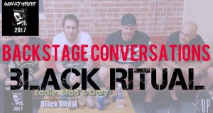 BACKSTAGE CONVERSATIONS | BLACK RITUAL Interview – Queen City Metalfest 2017 at The Underground at The Fillmore, Charlotte