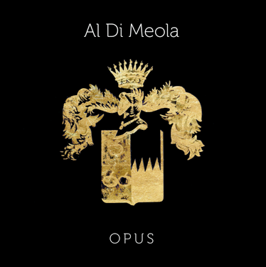 Al Di Meola to Release New Studio Album Opus on February 23 via earMUSIC