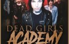 "DEAD GIRLS ACADEMY RELEASE ""EVERYTHING"" New Song From Upcoming Album Alchemy, Coming June 15 On Tour Now"
