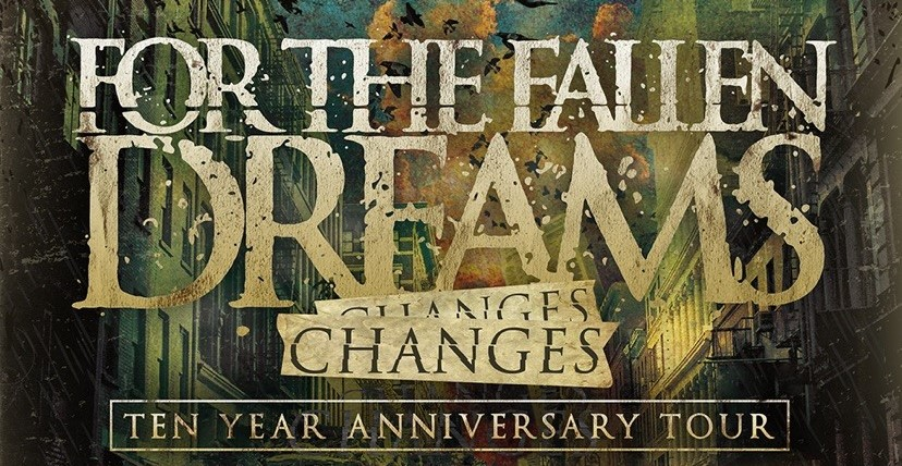 "For the Fallen Dreams Announce ""Changes"" 10th Anniversary Tour"