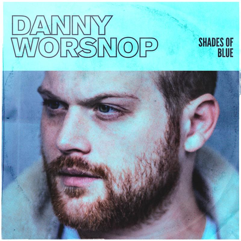 Danny Worsnop 'Shades Of Blue' Out Now!